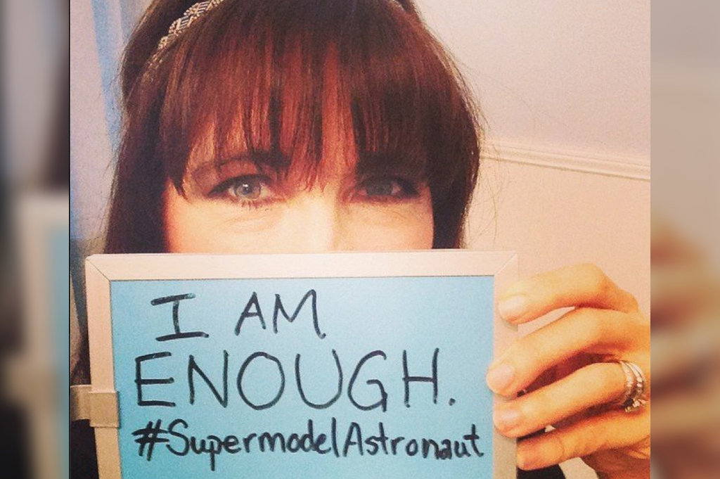 Supermodel Astronaut Challenge:  I Am Enough!