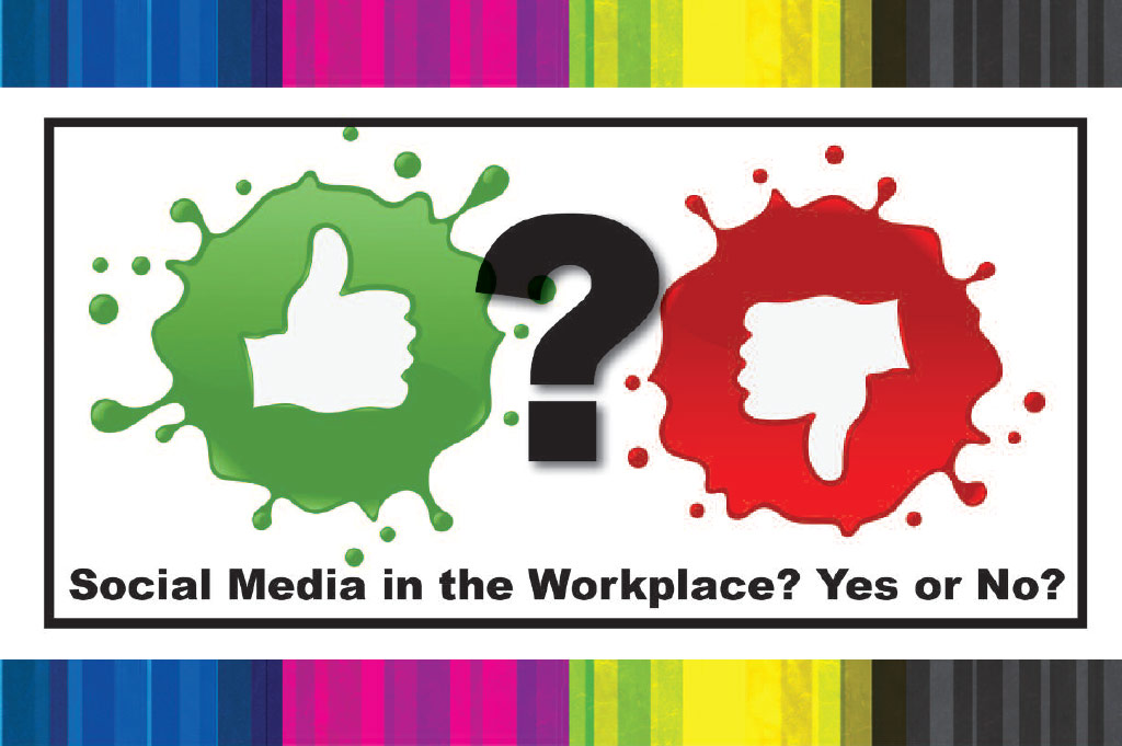 Social Media in the Workplace – Yes or No?