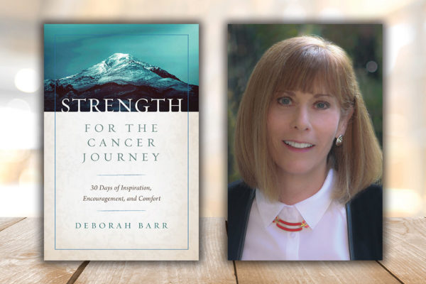 Strength for the Cancer Journey:  30 Days of Inspiration, Encouragement, and Comfort