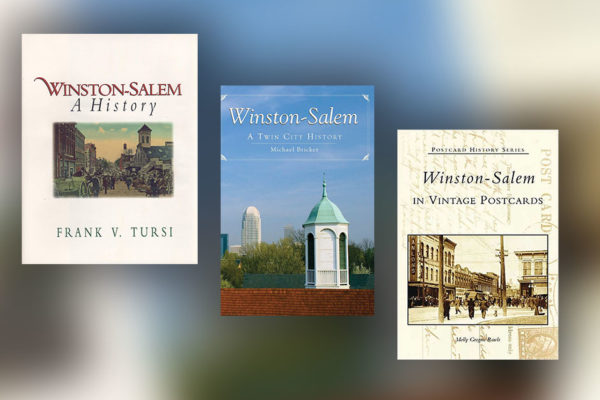 Writers Who Read: Books About the History of Winston-Salem