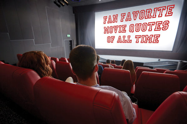 Fan Favorite Movie Quotes of All Time
